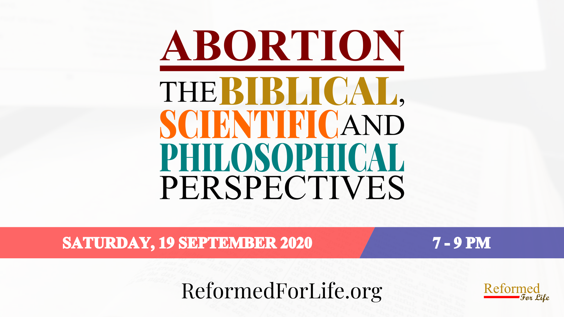 Abortion: The Biblical, Scientific and Philosophical Perspectives